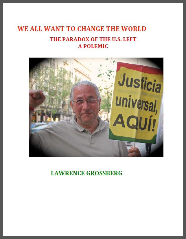 WeAllWanttoChangetheWorld (Grossberg)